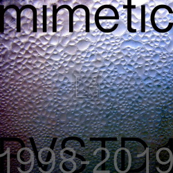 Mimetic - RVSTD1:1998-2019 (2019)