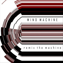 Mind Machine - Remix the Machine (2019)