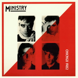 Ministry - Chicago 1982 (2019)