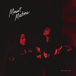 Minuit Machine - Infrarouge (2019)