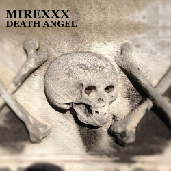 Mirexxx - Death Angel (Single) (2019)