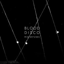 Misfortunes - Blood Disco (Single) (2019)