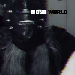 Monoworld - STAGNATE (2019)
