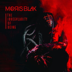 Moris Blak - The Irregularity Of Being (2019)