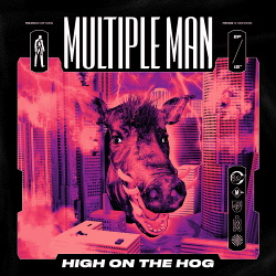 Multiple Man - High On The Hog (EP) (2019)