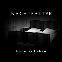 Nachtfalter - Anderes Leben (Single) (2019)