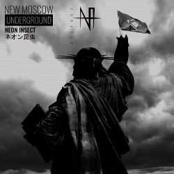 Neon Insect - New Moscow Underground (2019)