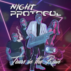 Night Protocol - Tears in the Rain (2019)