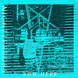 Night Terrors - Now, Here (2018)