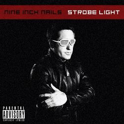 Nine Inch Nails - Strobe Light (2019)