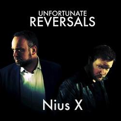 Nius X - Unfortunate Reversals (2019)