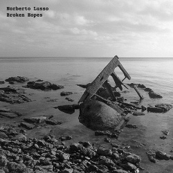Norberto Lusso - Broken Hopes (2019)