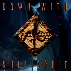 Null Split - Down With (2019)