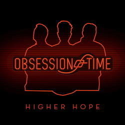 Obsession of Time - Higher Hope (Single) (2019)