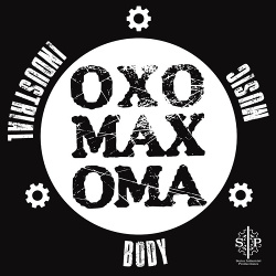 Oxomaxoma - Industrial Body Music (2019)