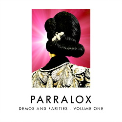 Parralox - Demos and Rarities - Volume One (2019)