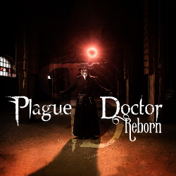 Plague Doctor - Reborn (2019)
