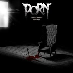 Porn - The Darkest Remixes (2019)