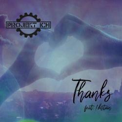 Projekt Ich feat. !Distain - Thanks (EP) (2019)