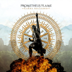 Prometheus Flame - Karma Reloaded (2019)