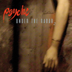 Psyche - Under The Radar 2 (2019)