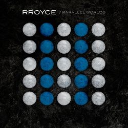 RROYCE - Parallel Worlds (EP) (2019)