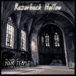 Razorback Hollow - Your Temple (EP) (2019)