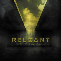 Reliant - Song's from the Heart of Solitude (2019)