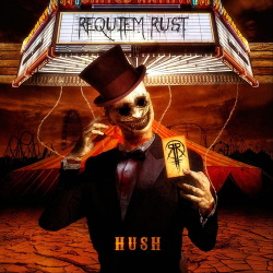 Requiem Rust - Hush (2019)