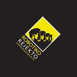 Robotiko Rejekto - Communication 87-92 (2019)