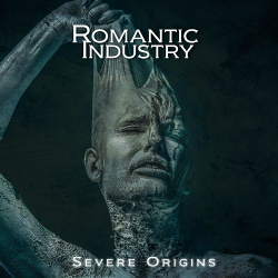 Romantic Industry - Severe Origins (2019)