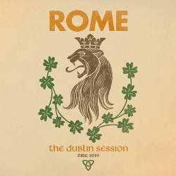 Rome - The Dublin Session (2019)