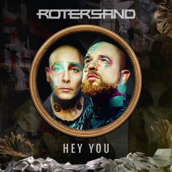 Rotersand - Hey You (2019)