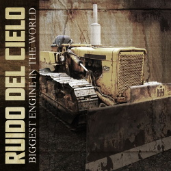 Ruido Del Cielo - Biggest Engine in the World (Single) (2019)