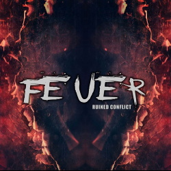 Ruined Conflict - Feuer (Single) (2019)
