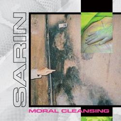SARIN - Moral Cleansing (2019)