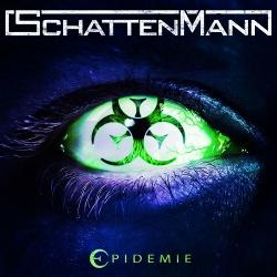 Schattenmann - Epidemie (2019)
