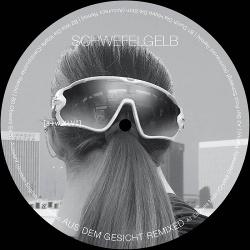 Schwefelgelb - Aus Dem Gesicht Remixed (2019)