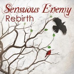 Sensuous Enemy - Rebirth (Single) (2019)