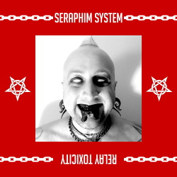 Seraphim System - Relay Toxicity (2019)