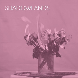 Shadowlands - 003 (2019)
