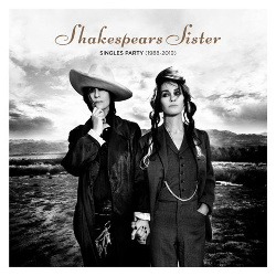 Shakespears Sister - Singles Party (1988-2019) (2CD) (2019)
