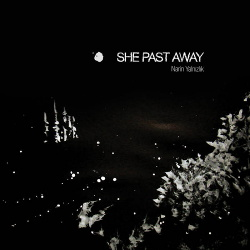 She Past Away - Narin Yalnizlik (2019)