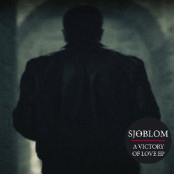Sjöblom - A Victory of Love EP (2019)
