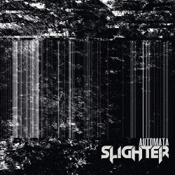 Slighter - Automata (2019)