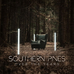 Southern Pines - Over the Years (2019)