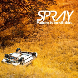 Spray - Failure is Inevitable (2019)