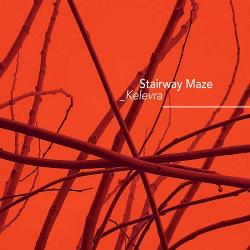 Stairway Maze - Kelevra (2019)