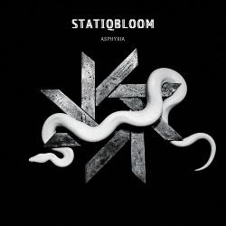 Statiqbloom - Asphyxia (2019)