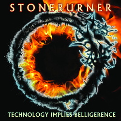 Stoneburner - Technology Implies Belligerence (2019)